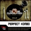 Viper X, Perfect Kombo - Go To The Guadalpark - Original Mix