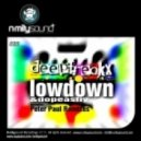 Deepfreakx - Lowdown (peter Paul Remix)