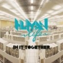 Human Life - In It Together (polygon Palace Remix)