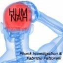 Fabrizio Pettorelli & Phunk Investigation - Hum Nah (Davide Giugliano Remix)