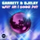 Garrett & Ojelay - What Am I Gonna Do (dr. Kucho! Remix)