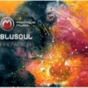 Blusoul - Otherwordly Sunrise (original Mix)