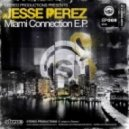 Jesse Perez - Carol City Susy - Original Mix