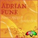 Adrian Funk - Apache Soul