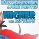 Bartosz Brenes & Nick Mentes feat. Dan'thony - Higher Feat. Dan'thony - Hanna Hansen & David Puentez Remix