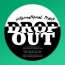Drop Out City Rockers - International Track (original Mix)
