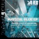 Breaks Inc  - Krystal Blue (Original Mix)