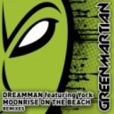 Dreamman Featuring York - Moonrise On The Beach (arion Grey Break On Moonlight Remix)