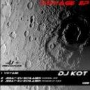 Dj Kot - Voyage (original Mix)