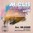 M Clis - Mainly Played - Igor Rudov Remix