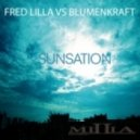 Fred Lilla Vs. Blumenkraft - Sunsation (vocal Mix)
