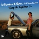 D.Ramirez & MARA Feat. Steve Edwards - Keep Us Together (Original Club Mix)