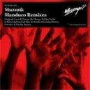 -muzzaik - Manduco  (dj Danila Disqoteque Remix)