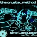The Crystal Method Feat LMFAO - Sine Language (Datsik Remix)