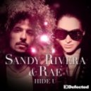 Sandy Rivera & Rae - Hide U (Sandy Rivera?s Club Mi