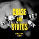 Chase & Status ft. Tempa T  - Hypest Hype