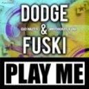 Dodge & Fuski - Go Nuts