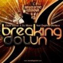 Louis Bailar & Dj Mano feat. Daphene Denters - Breaking Down (Magnetix Project & N.Dave Remix)