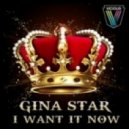 Gina Star -  I Want It Now (Mind Electric Summertime Mix)