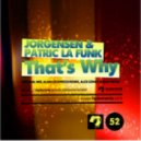 Patric La Funk, Jorgensen - That\\\'s Why (Alan Lockwood Remix)
