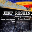Jeff Rushin - Darkly Dreaming (Original Mix)