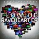 Flowjob - Raveheart
