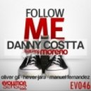 Danny Costta - Follow Me 2010 ft. Moreno (Hever Jara Remix)