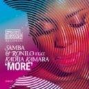 Samba & Ronilo feat. Kadija Kamara - More (More Mix)