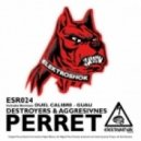 Destroyers - Perret