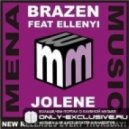 Brazen feat Ellenyi - Jolene (Electro House Club Mix)