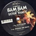 Sister Nancy - A What A Bam Bam (Division One remix)