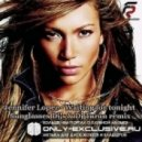 Jennifer Lopez - Waiting for tonight (Sunglasses Djs & Dj Taran remix)