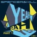 Spencer & Hill - Yeah Yeah Yeah (Electro Mix)