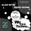 David Divine & Alan Mitei - We Think Techno (Utmost DJs Remix Short)