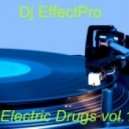 Dj Piastra - Electric Drugs vol.1