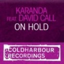 Karanda Feat David Call - On Hold (Mark Sherrys Outburst Remix)