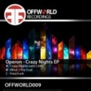Operon & LM1 - Crazy Nights