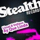Lissat & Voltaxx - Ay Que Linda (Niels van Gogh & Daniel Strauss Remix)