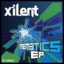 Xilent - Memetics (Original Mix)