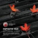 Hypnotic Duo - Autumnal Logo (Aaron Static Remix)
