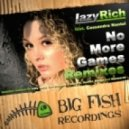 Lazy Rich feat. Cassandra Nantel - No More Games (Alex Kidd (USA) Remix)