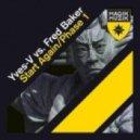 Fred Baker & Yves V - Phase 1 (Original Mix)