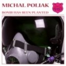 Michal Poliak - Bomb Has Been Planted (Original Mix)