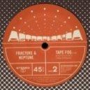 Fracture & Neptune - Tape Frog