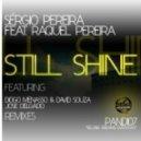 Sergio Pereira - Still Shine ft. Raquel Pereira (Diogo Menasso & David Souza Dub Mix)