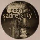 Hedj - Sadre City