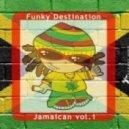 Funky Destination - Jamaican (Postino remix)