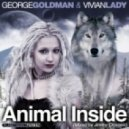George Goldman and Vivian Lady - Animal Inside (Jimmy Onassis Remix)