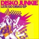 Disko Junkie - Lets Go (Audio Jacker Dub)