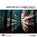 Jason Van Wyk & Audien - Someday (Original Mix)
